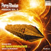 Perry Rhodan Mission SOL 2 Episode 04: Im Sphärenlabyrinth