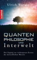 Ulrich Warnke: Quantenphilosophie und Interwelt ★★★★★