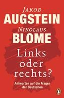 Jakob Augstein: Links oder rechts? ★★★★