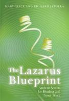 Mary-Alice Jafolla: The Lazarus Blueprint