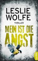 Leslie Wolfe: Mein ist die Angst ★★★★