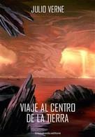 Jules Verne: Viaje al centro de la tierra