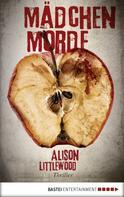 Alison Littlewood: Mädchenmorde ★★★★
