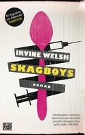 Irvine Welsh: Skagboys ★★★★★