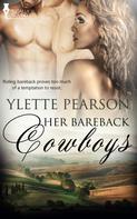 Ylette Pearson: Her Bareback Cowboys