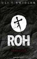 Uli T. Swidler: Roh ★★★★★