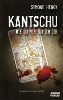 Symone Hengy: Kantschu