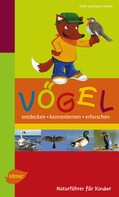 Frank Hecker: Naturführer für Kinder: Vögel ★★★★★