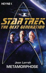 Star Trek - The Next Generation: Metamorphose - Roman