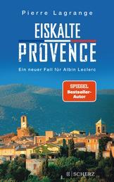 Eiskalte Provence - Ein neuer Fall für Albin Leclerc