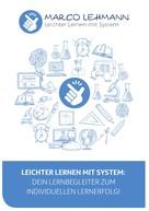 Marco Lehmann: Leichter Lernen mit System