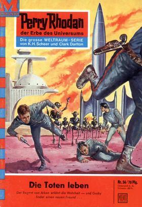 Perry Rhodan 56: Die Toten leben