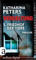 Katharina Peters: Vergeltung - Folge 5 ★★★★