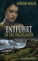 Miriam Malik: Entführt in die Highlands ★★★★