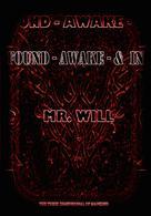 Mr.Will: Found Awake & In