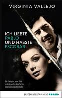 Virginia Vallejo: Ich liebte Pablo und hasste Escobar ★★★