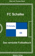 Thomas Steuk: FC Schalke 04 ★