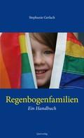 Stephanie Gerlach: Regenbogenfamilien