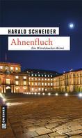 Harald Schneider: Ahnenfluch ★★★★