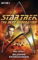 Mel Gilden: Star Trek - The Next Generation: Baldwins Entdeckungen ★★★★★
