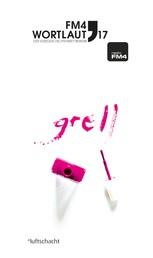 FM4 Wortlaut 17. GRELL - Der FM4-Kurzgeschichten-Wettbewerb
