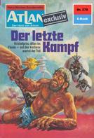 Hans Kneifel: Atlan 278: Der letzte Kampf ★★★★★