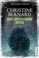 Michael E. Vieten: Christine Bernard. Der unsichtbare Feind ★★★