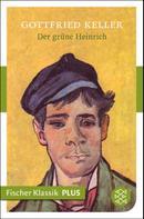 Gottfried Keller: Der grüne Heinrich