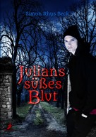 Simon Rhys Beck: Julians süßes Blut ★★★★