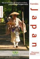 Thomas Bauer: Fremdes Japan