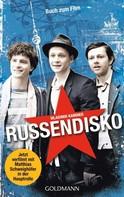 Wladimir Kaminer: Russendisko ★★★★