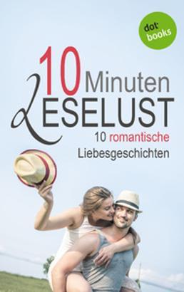 10 Minuten Leselust - Band 3: 10 romantische Liebesgeschichten
