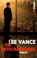 Lee Vance: Die Entschädigung ★★★★