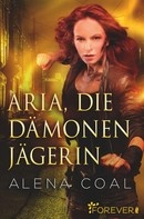 Alena Coal: Aria, die Dämonenjägerin ★★★★