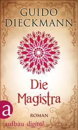 Die Magistra - Roman