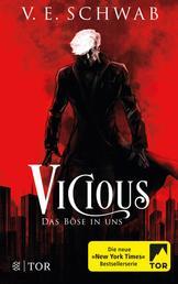 Vicious - Das Böse in uns - Roman