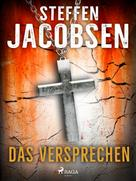 Steffen Jacobsen: Das Versprechen ★★★★