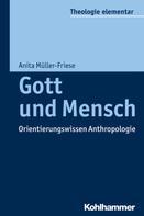 Anita Müller-Friese: Gott und Mensch ★★★★★