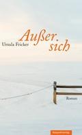 Ursula Fricker: Außer sich ★★★
