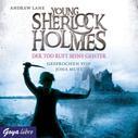 Andrew Lane: Young Sherlock Holmes. Der Tod ruft seine Geister [6]