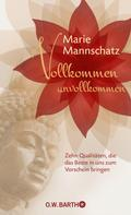 Marie Mannschatz: Vollkommen unvollkommen