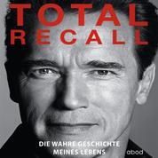 Total Recall - Die wahre Geschichte meines Lebens