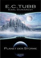 E.. C. Tubb: Earl Dumarest 1: Planet der Stürme ★★★★
