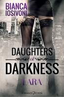 Bianca Iosivoni: Daughters of Darkness: Lara ★★★★★