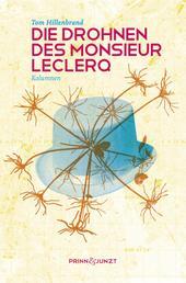 Die Drohnen des Monsieur Leclerq - Kolumnen