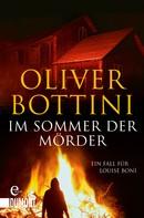 Oliver Bottini: Im Sommer der Mörder ★★★★