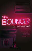 David Gordon: The Bouncer ★★★★★