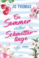 Jo Thomas: Ein Sommer voller Schmetterlinge ★★★★