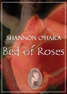 Shannon O'Hara: Bed of Roses ★
