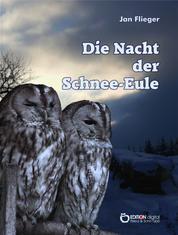 Die Nacht der Schnee-Eule